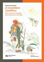 El mochilero científico: Física, química y biología para sobrevivir al aire libre (ebook)