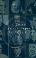 Classics Authors Super Set Serie 2 (Shandon Press) (ebook)