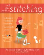 Not Your Mama's Stitching (ebook)