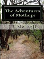 THE ADVENTURES OF MOTHUPI