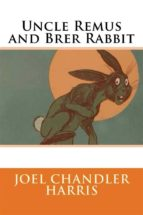 Uncle Remus and Brer Rabbit (ebook)