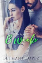 8 Weeks (Time for Love, book 1) (ebook)
