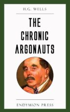 The Chronic Argonauts (ebook)