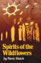 SPIRITS OF THE WILDFLOWERS