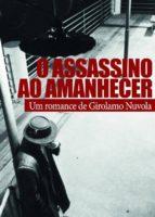 O Assassino Ao Amanhecer (ebook)