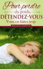 Pour Perdre Du Poids, Détendez-Vous (ebook)