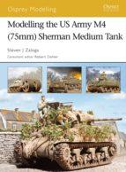 Modelling the US Army M4 (75mm) Sherman Medium Tank (ebook)