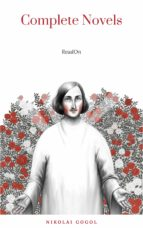 Nikolai Gogol: The Complete Novels (ebook)