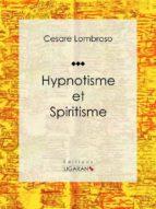 Hypnotisme et Spiritisme (ebook)