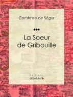 La Soeur de Gribouille (ebook)