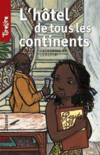 L'hôtel de tous les continents (ebook)