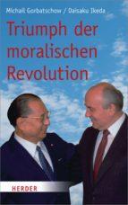 Triumph der moralischen Revolution (ebook)