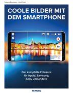Coole Bilder mit dem Smartphone (ebook)