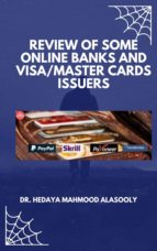 REVIEW OF SOME ONLINE BANKS AND VISA/MASTER CARDS ISSUERS