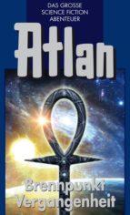 Atlan 37: Brennpunkt Vergangenheit (Blauband) (ebook)
