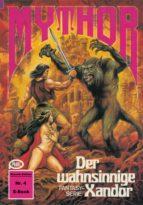 Mythor 4: Der wahnsinnige Xandor (ebook)