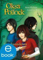 Oksa Pollock. Die Entschwundenen (ebook)