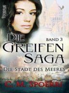 DIE GREIFEN-SAGA (BAND 3)