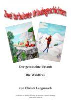 2 turbulente Urlaubsgeschichten (ebook)