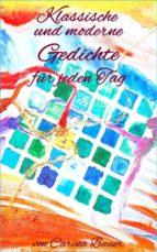 Klassische und moderne Gedichte für jeden Tag (ebook)