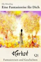 Eine Fantasiereise für Dich - Herbst (ebook)