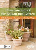Pflanzenschmuck für Balkon und Terrasse (ebook)