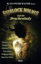 Sherlock Holmes - Neue Fälle 07: Sherlock Holmes und die Drachenlady (ebook)