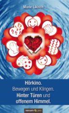 Hörkino. Bewegen und Klingen. Hinter Türen und offenem Himmel. (ebook)