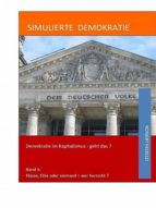 SIMULIERTE DEMOKRATIE - BAND 3