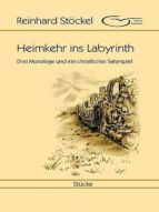 HEIMKEHR INS LABYRINTH