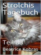 STROLCHIS TAGEBUCH (TEIL 88)