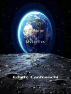 THE MOON & MYSTERIES