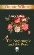 THE NIGHTINGALE AND THE ROSE FAIRY TALES