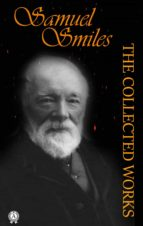 THE COLLECTED WORKS OF SAMUEL SMILES