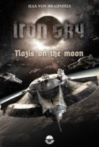 Iron Sky: Destiny - Nazis on the moon (ebook)