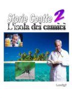 Storie Coatte II - L'isola dei camici (ebook)