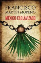 México esclavizado (ebook)