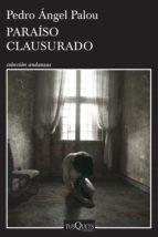 Paraíso clausurado (ebook)