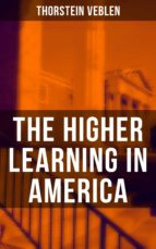 The Higher Learning in America (ebook)