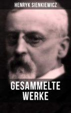 Gesammelte Werke von Henryk Sienkiewicz (ebook)