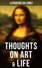 Leonardo da Vinci: Thoughts on Art & Life (ebook)