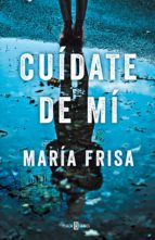 Cuídate de mí (ebook)
