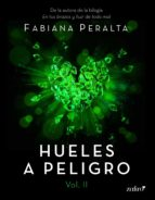 Hueles a peligro. Vol. II (ebook)