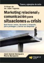 Marketing relacional y comunicación para situaciones de crisis (ebook)
