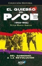 El quiebro del PSOE (1933-1934) (ebook)