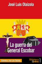 La guerra del general Escobar (ebook)