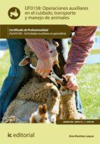 Operaciones auxiliares en el cuidado, transporte y manejo de animales. AGAX0108  (ebook)