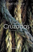 Vidas cruzadas (ebook)