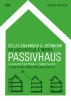 De la casa pasiva al estándar Passivhaus (ebook)