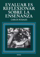 Evaluar es reflexionar sobre la enseñanza (ebook)